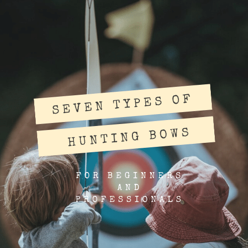types of hunting bows